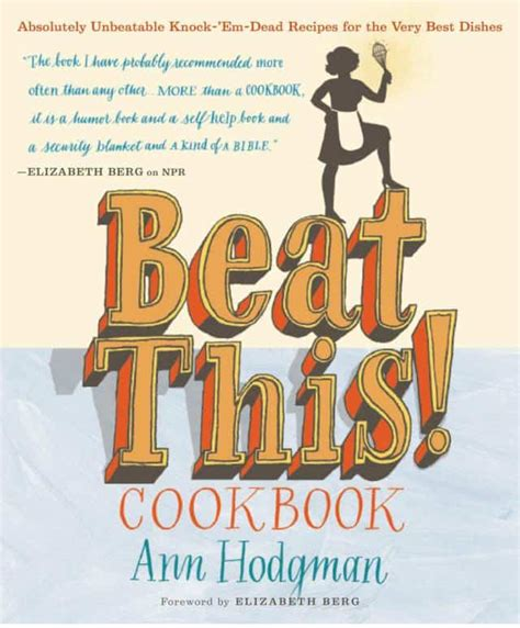 10 Cookbooks I Absolutely by Beat This Cookbook Book By Hodgman Selfhelpy