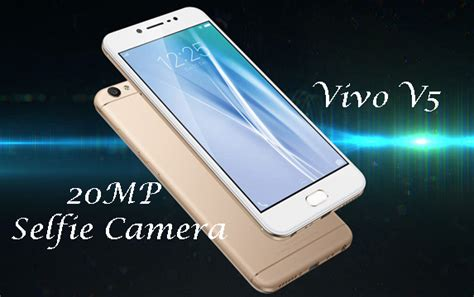 Vivo V5 20mp Selfie vivo v5 launched with 20mp selfie health fundaa