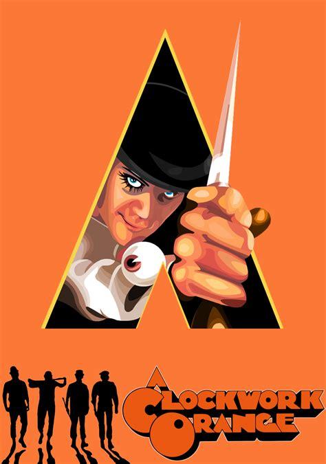 themes in a clockwork orange film a clockwork orange 1971 movies unchained