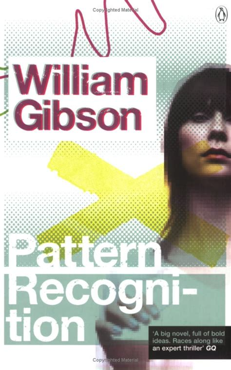 pattern recognition william gibson 17 best images about pattern recognition william gibson
