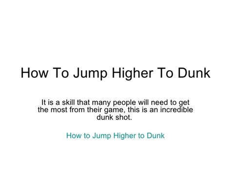 how to get better at dunking how to jump higher to dunk