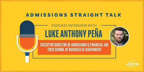 Financing Tuck Mba by An With Tuck S Admissions Director Luke Pena
