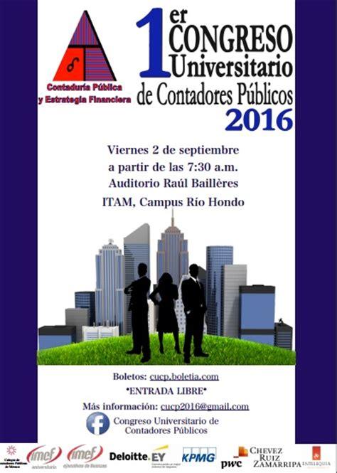 Calendario Escolar Itam 1er Congreso Universitario De Contadores P 250 Blicos 2016 Itam