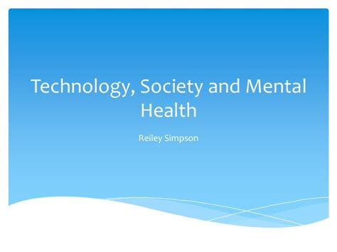 chapter issues and trends in psychiatric mental health social issues technology and mental health