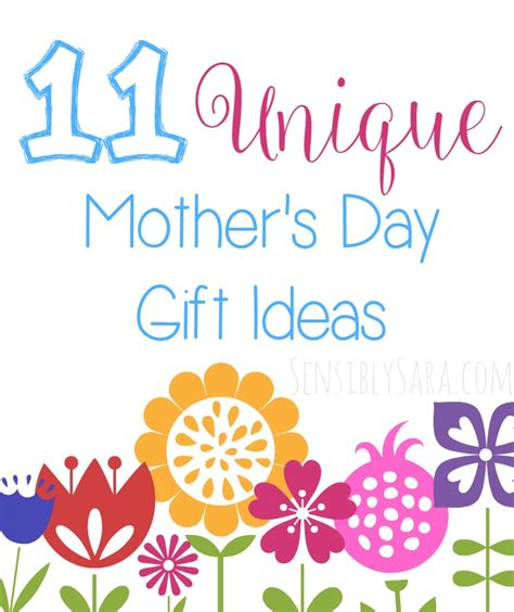 unique mothers day gifts 11 unique mother s day gift ideas