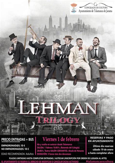 salon cervantes alcala de henares lehman trilogy en el teatro sal 243 n cervantes de alcal 225 de