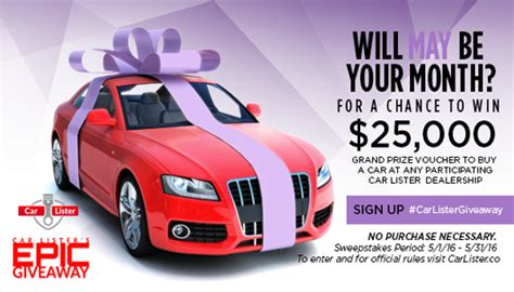 Give Away Sweepstakes - car lister 2016 may epic car giveaway sweepstakes