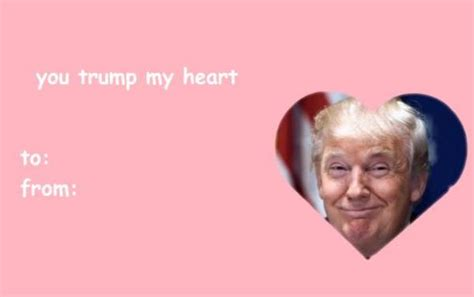 Valentines Day Card Memes - you trump my heart valentine s day e cards know your meme
