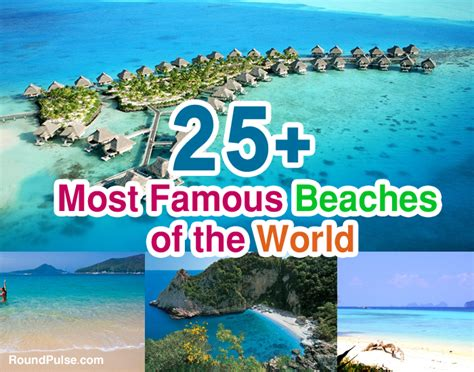 most famous beach in the world 25 most famous beaches of the world 2016
