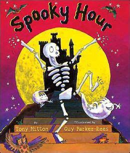 Spooky Nook Gift Cards - spooky hour by tony mitton 9780439603737 hardcover barnes noble