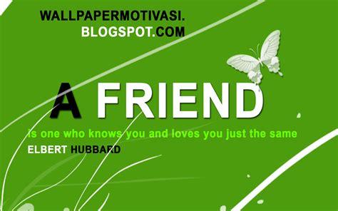kata kata indah bahasa inggris  friend wallpaper motivasi