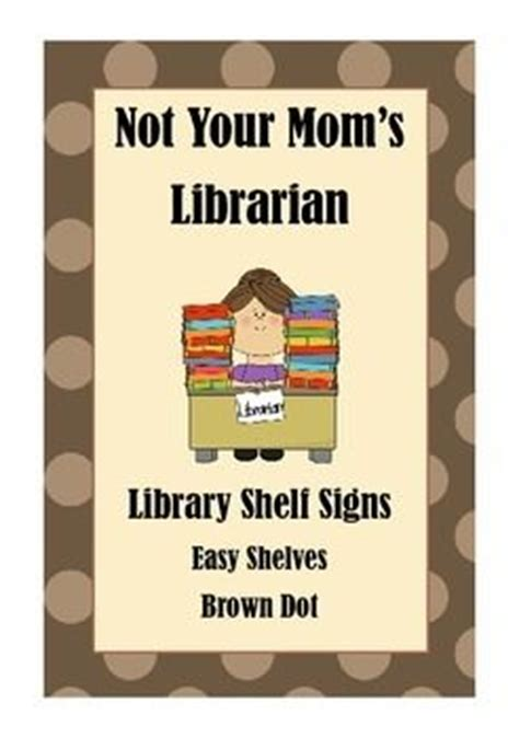 Library Shelf Signs by Library Shelf Signs Easy Readers Brown Dot To Be