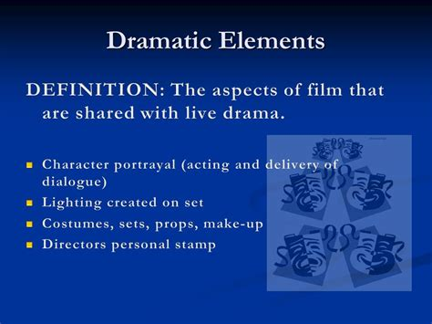 drama film elements 3 aspects of film literary elements dramatic elements
