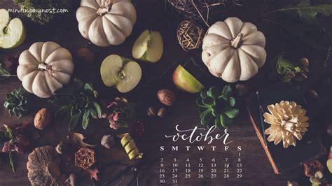 Calendar October 2017 Wallpaper 2016 Desktop Calendars Minding My Nest