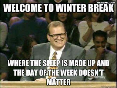 Winter Break Meme - 1000 images about teacher humor on pinterest