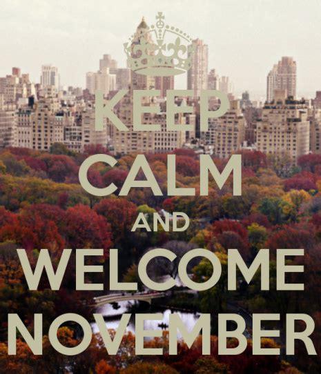 imagenes de keep calm is november keep calm and welcome november 4