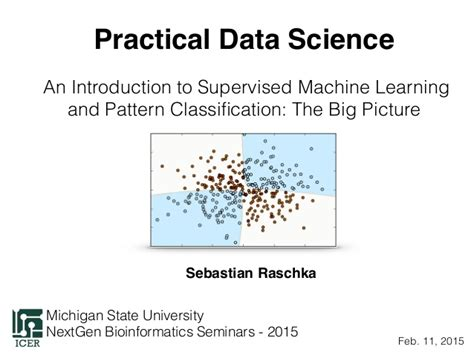 pattern classification tutorial an introduction to supervised machine learning and pattern