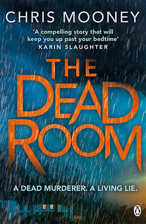 The Dead Room by Home Chris Mooney Thriller Writer