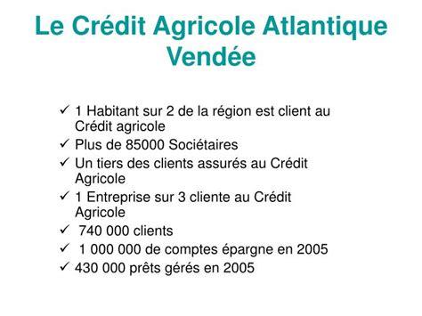 credit agricole atlantique vendee si鑒e social ppt le credit agricole powerpoint presentation
