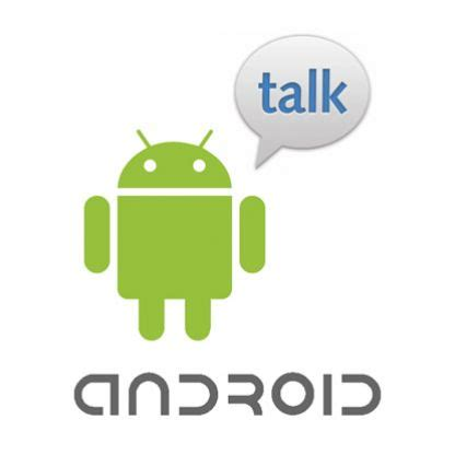 gtalk app for android talk for android