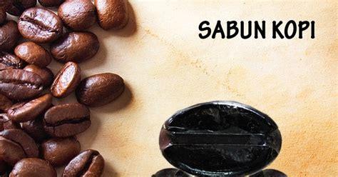 Sabun Coffee d aira beautycare sabun kopi