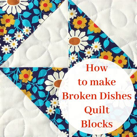 how to make broken dishes quilt blocks using half square