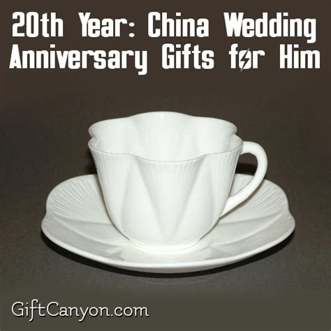 Wedding Anniversary For Him by 20th Year China Wedding Anniversary Gifts For Him Gift