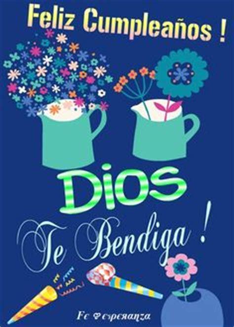 imagenes dios te bendiga en tu cumplea os 1000 images about feliz cumplea 241 os on pinterest happy