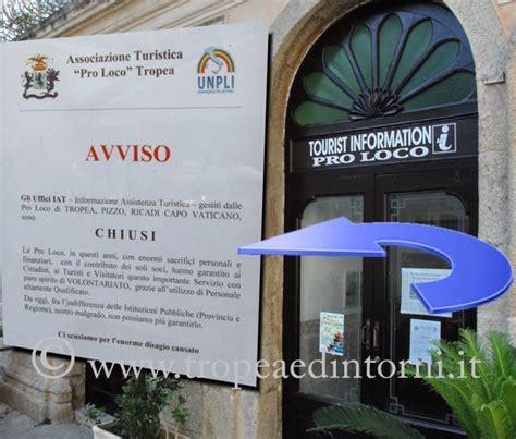 ufficio turismo tropea gli uffici iat della provincia chiudono tropeaedintorni it