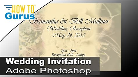 tutorial photoshop cs5 wedding how to design wedding invitation cards in adobe photoshop