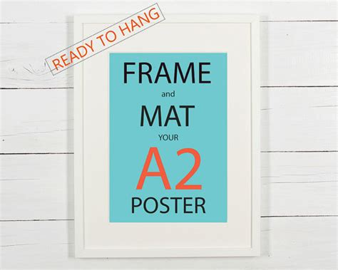Poster A2 One 1 frame and mat your a2 poster white wooden frame with white
