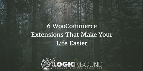 devices that make life easier that make life easier 6 woocommerce extensions that make