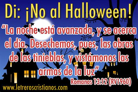 imagenes catolicas de no al hallowen di 161 no al halloween romanos 13 12 171 letreros