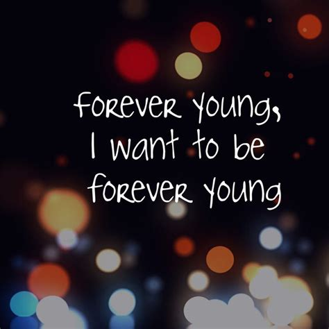 jay z forever young lyrics 1000 ideas about forever young lyrics on pinterest