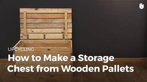 storage trunk  wooden pallets upcycling youtube