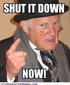 Shut Down Meme - the lighter side on pinterest sport quotes work memes