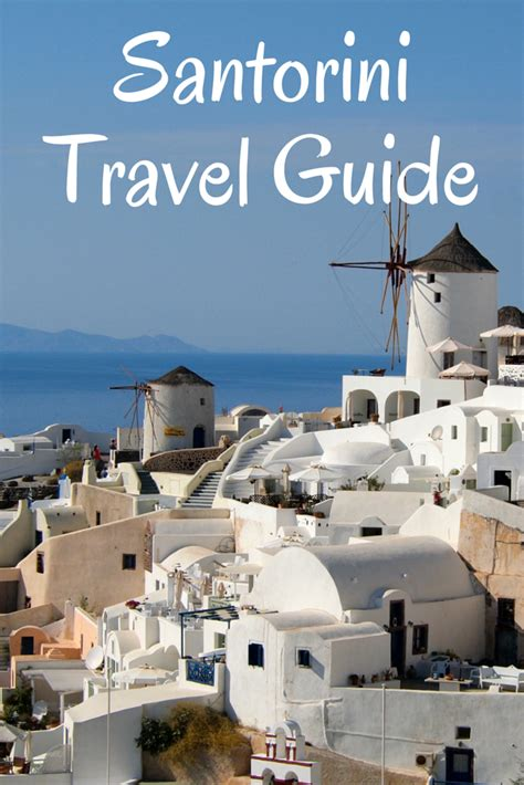 best greece travel guide islands guide the best things to do in santorini
