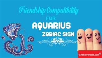 friendship compatibility for aquarius zodiac sign