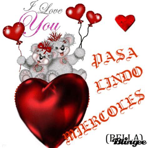 imagenes de amor y deseo feliz miercoles picture 128208667 blingee com