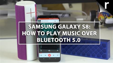 samsung galaxy s8 how to play bluetooth 5 0