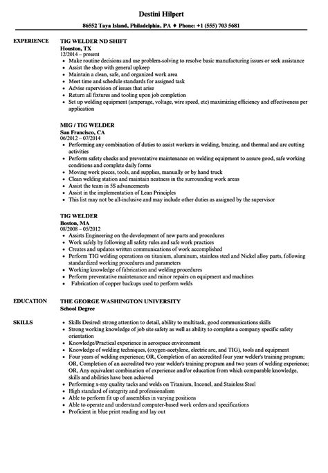 Tig Welder Sle Resume by Tig Welder Resume Resume Ideas