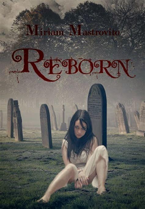 libro gothic dark fantasy i libri di lo blogtour reborn di miriam mastrovito giveaway