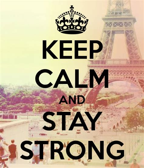 imagenes de keep calm and love paris stay strong one direction quotes quotesgram