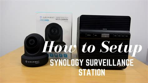 how to set up a personal nas home surveillance system