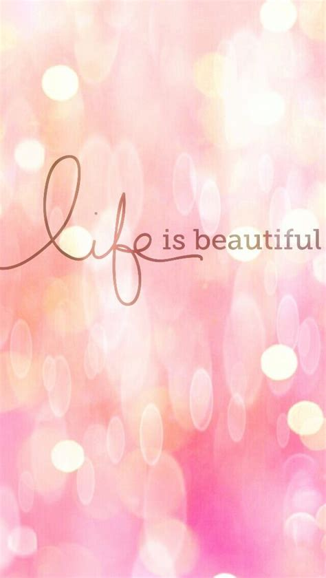 cute pink wallpaper quotes life is beautiful image 2834662 by saaabrina on favim com