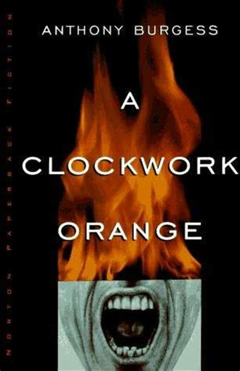 a clockwork orange burgess tribute edition books a clockwork orange by anthony burgess