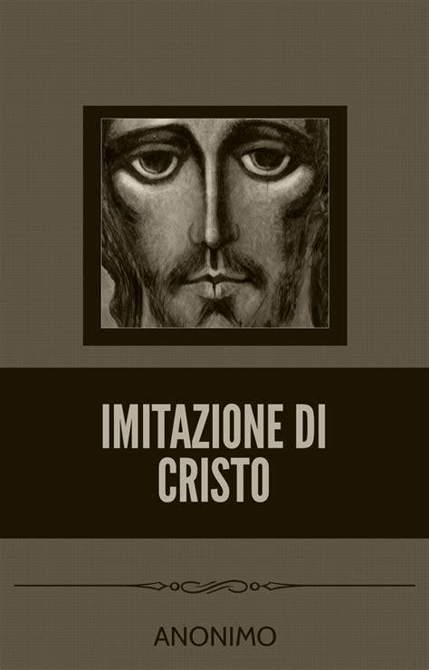 imitazione di cristo testo imitazione di cristo e book libreriadelsanto it ebook
