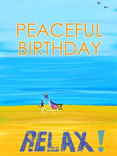 Relax! On Your Birthday! Free Happy Birthday eCards