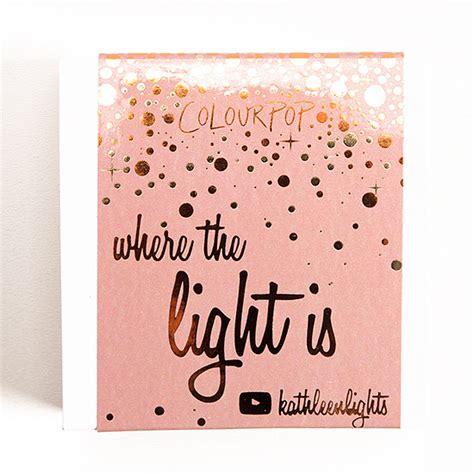 kathleenlights where the light is colourpop x kathleenlights where the light is set review