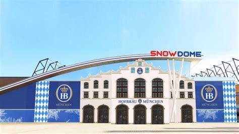 snow dome skihalle snow dome wird zum hofbr 228 uhaus aktuelle